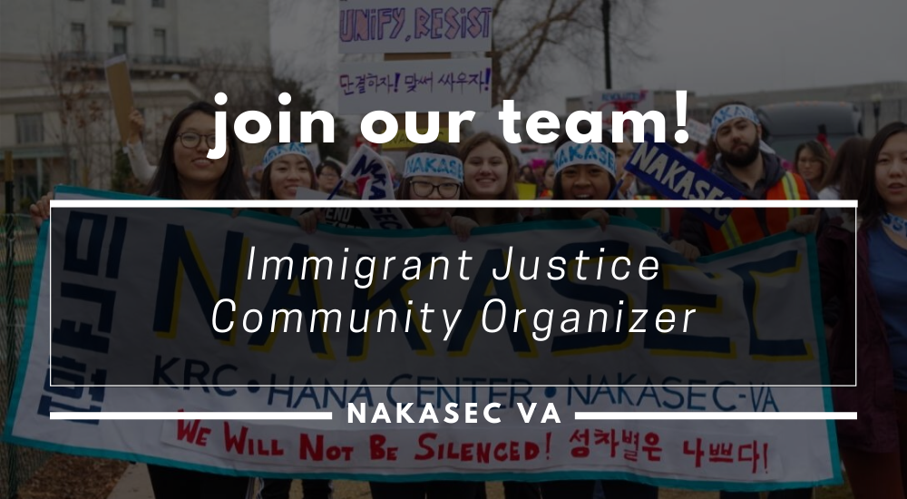 Join Our Team! NAKASEC VA Immigrant Justice Community Organizer