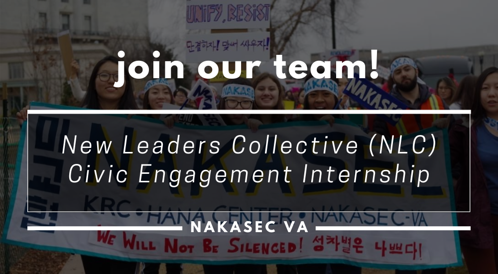 Join Our Team! NAKASEC VA New Leaders Collective (NLC) Civic Engagement Internship