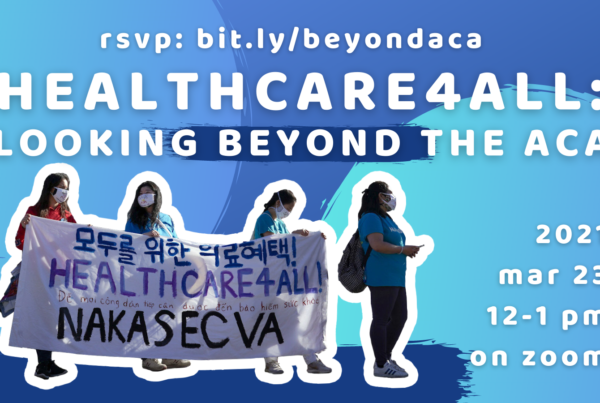 HEALTHCARE4ALL: Looking Beyond the ACA