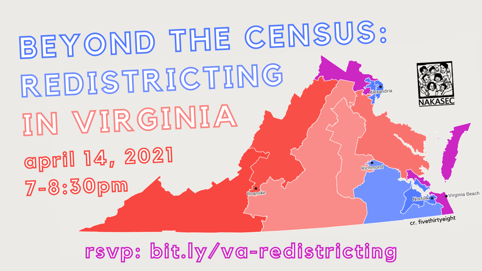 Beyond the Census: Redistricting in Virginia on April 14, 2021 at 7-8:30pm. RSVP: bit.ly/va-redistricting