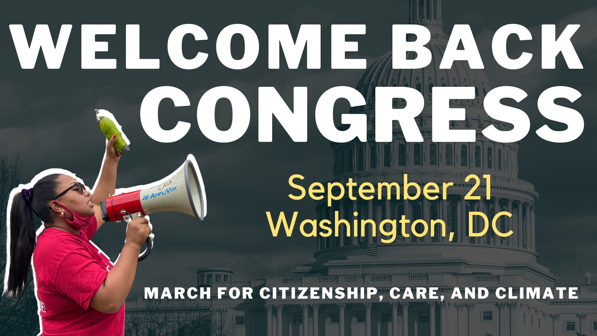 Welcome Back Congress: March for Citizenship, Care, & Climate
